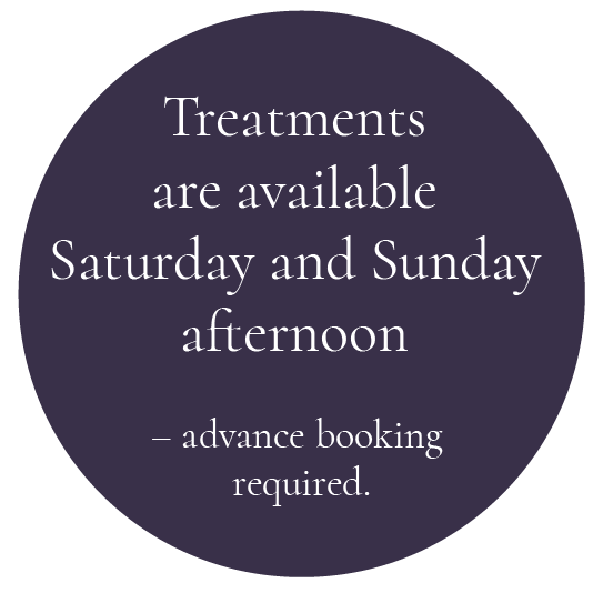 Treatments are available Saturday and Sunday afternoon – advance booking required.